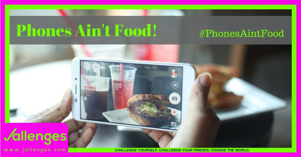 Phones Ain't Food Featured Jallenges Image 2